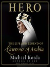 Hero (MP3): The Life and Legend of Lawrence of Arabia