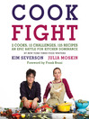 CookFight (eBook): 2 Cooks, 12 Challenges, 125 Recipes, an Epic Battle for Kitchen Dominance