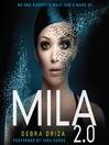 Mila 2.0 (MP3): Mila 2.0 Series, Book 1