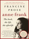 Anne Frank (eBook): The Book, The Life, The Afterlife