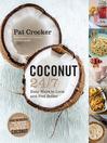 Coconut 24/7 (eBook)