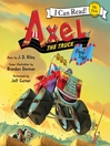 Axel the Truck: Field Trip (MP3)