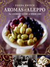 Aromas of Aleppo (eBook): The Legendary Cuisine of Syrian Jews