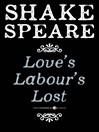 Love's Labour's Lost (eBook): A Comedy