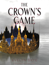 The crown's game [Audio eBook]