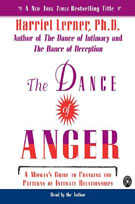The Dance of Anger (MP3): A Woman's Guide to Changing the Patterns of Intimate Relationships