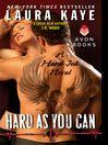 Hard As You Can (eBook): A Hard Ink Novel