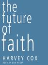 The Future of Faith (MP3)