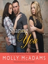 Sharing You (MP3): Sharing You Series, Book 1