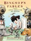 Bingsop's Fables (eBook): Little Morals for Big Business