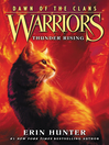 Thunder Rising (eBook): Warriors: Dawn of the Clans Series, Book 2