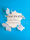 Fascinate (eBook): Your 7 Triggers to Persuasion and Captivation