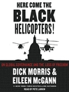 Here Come the Black Helicopters! (MP3)