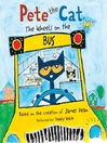 Pete the Cat (MP3): The Wheels on the Bus