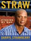 Straw (eBook): Finding My Way