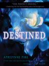 Destined (MP3): Laurel Series, Book 4