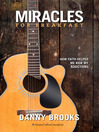 Miracles for Breakfast (eBook): How Faith Helped Me Kick My Addictions