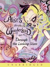 Alice's Adventures in Wonderland and Through the Looking Glass (MP3)