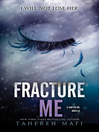 Cover image for Fracture Me