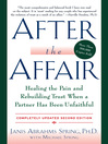 After the Affair, Updated (eBook): Healing the Pain and Rebuilding Trust When a Partner Has Been Unfaithful