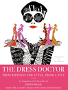 The Dress Doctor (eBook): Prescriptions for Style, from A to Z