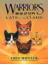 Cats of the Clans (eBook): Warriors: Field Guide Series, Book 2