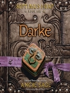 Darke (MP3): Septimus Heap Series, Book 6