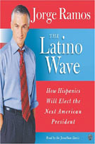 The Latino Wave (MP3): How Hispanics Will Elect the Next American President