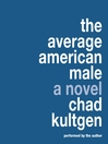 The Average American Male (MP3): Average American Series, Book 1