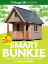 Smart Bunkie (eBook): Full plans for a compact guest cabin