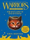 SkyClan's Destiny (eBook): Warriors: Super Edition Series, Book 3