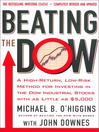 Beating the Dow Completely (eBook): A High-Return, Low-Risk Method for Investing in the Dow Jones Industrial Stocks with as Little as $5,000