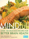 Mindfull (eBook): Over 100 Delicious Recipes for Better Brain Health