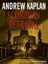 Scorpion Betrayal (MP3): Scorpion Series, Book 2