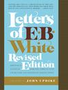 Letters of E. B. White (eBook)
