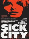 Sick City (eBook): A Novel