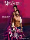 The Wicked Wallflower (MP3): Wicked Wallflower Series, Book 1