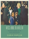 Miss Anne in Harlem (MP3): The White Women of the Black Renaissance
