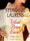 What Price Love? (MP3): Cynster Family Series, Book 13