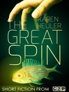 The Great Spin (eBook): Short Story