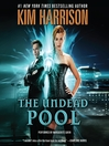 The Undead Pool (MP3): The Hollows Series, Book 12