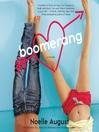 Boomerang (MP3): A Boomerang Novel