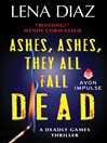 Ashes, Ashes, They All Fall Dead (eBook)