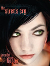 The Siren's Cry (eBook): The Otherworldlies Series, Book 2