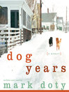 Dog Years (MP3): A Memoir