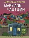 Mary Ann in Autumn (MP3): Tales of the City Series, Book 8