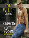 Somebody to Love (MP3): Cupid, Texas Series, Book 3