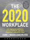 The 2020 Workplace (MP3): How Innovative Companies Attract, Develop, and Keep Tomorrow's Employees Today