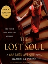 The Lost Soul (MP3): 666 Park Avenue Series, Book 3