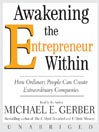 Awakening the Entrepreneur Within (MP3): How Ordinary People Can Create Extraordinary